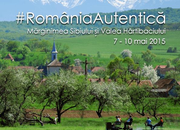 #RomaniaAutentica: Marginimea Sibiului şi Valea Hartibaciului (7-10 mai 2015)