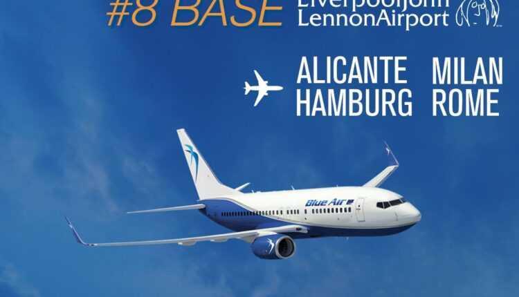 Baza Blue Air la Liverpool și zboruri spre Milano, Roma, Alicante și Hamburg