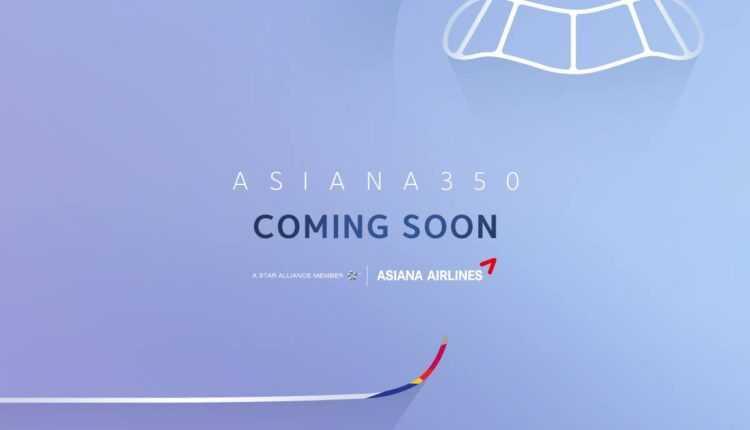 Primul Airbus A350-900 Asiana Airlines va fi livrat în aprilie